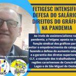 Fetigesc, intensifica defesa do salário e direitos do gráfico na pandemia